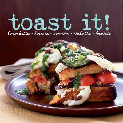 Toast It! (Hardback)