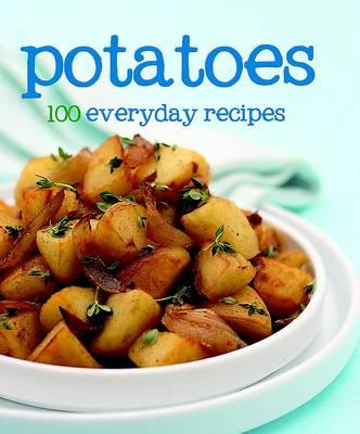 100 Recipes - Potatoes (Hardback)