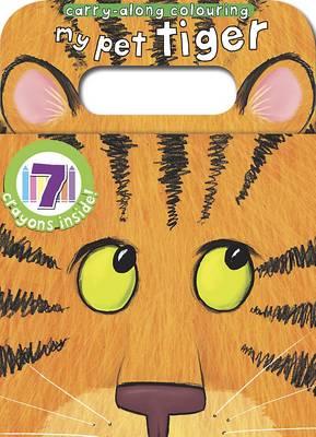 CarryAlong - My Pet Tiger (Paperback)