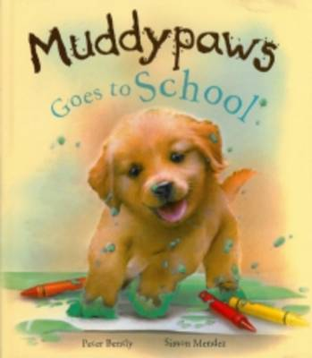 Muddypaws Goes to School (Hardback)