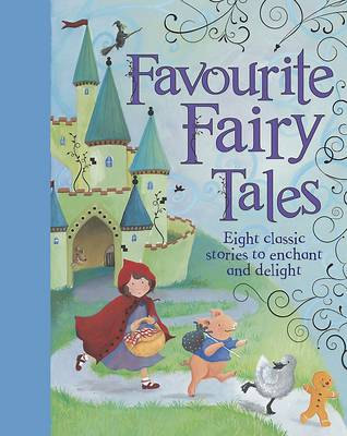 Favourite Fairy Tales (Hardback)