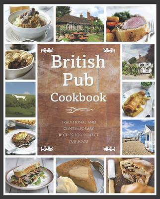 The British Pub Cookbook (Hardback)