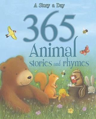 365 Animal Stories and Rhymes (Hardback)