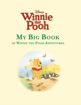 My Big Book of Winnie the Pooh Adventures (Hardback)