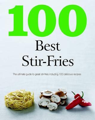 100 Best Stir Fry (Paperback)