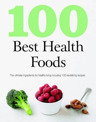 100 Best Health Foods (Paperback)