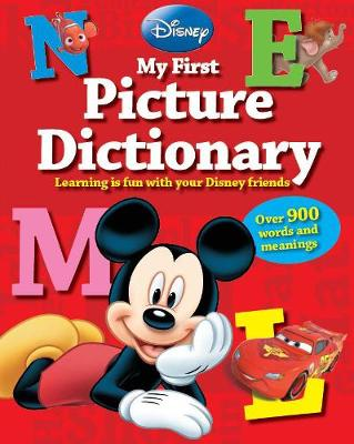 Disney My First Picture Dictionary: Over 900 Words and Meanings (Hardback)