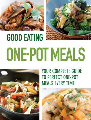 Good Eating - One Pot (Paperback)