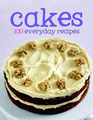 100 Recipes - Cakes (Hardback)
