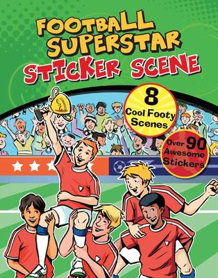 Football Superstar Sticker Scene with Over 90 Stickers (Paperback)