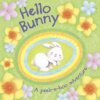 Hello Bunny Peekaboo Board Book (Board book)