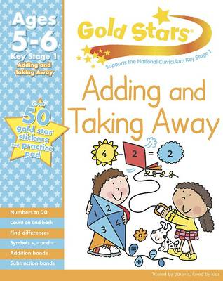 Gold Stars KS1 Adding and Taking Away Workbook Age 5-7 (Paperback)