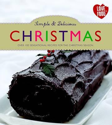 Simple & Delicious Christmas (Hardback)
