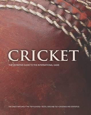 The Complete Cricket Encyclopedia (Hardback)