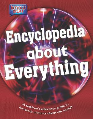 Encyclopedia of Everything: A Children's Reference Guide (Hardback)