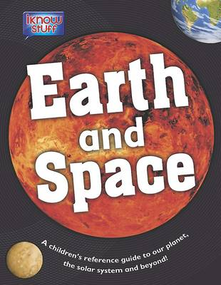Children's Reference - Earth & Space (Hardback)