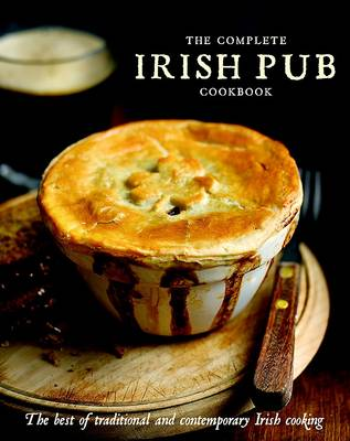 The Complete Irish Pub Cookbook (Hardback)