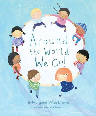 Around the World We Go - Margaret Wise Picture Book (Paperback)