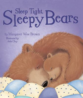 Goodnight Sleepy Bears (Paperback)