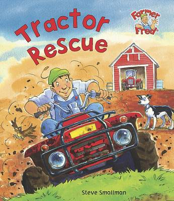 Tractor Rescue (Farmer Fred Stories) (Paperback)