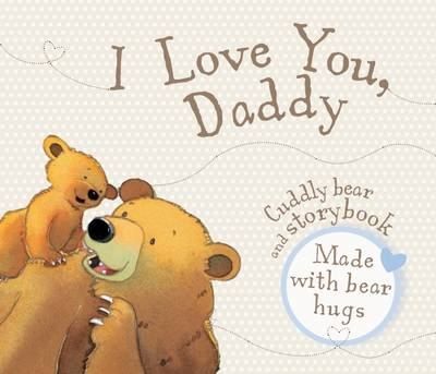 I Love You Daddy - Book and Soft Toy (Paperback)