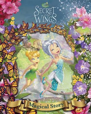Disney Tinker Bell and the Secret of the Wings - The Magical Story: With a 3D-effect cover! (Hardback)