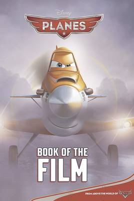 Disney Planes Book of the Film (Paperback)