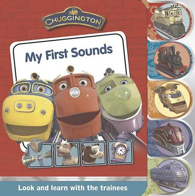 Chuggington Tabbed Board - My First Sounds (Board book)