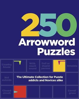 250 arrowword puzzles spiral bound