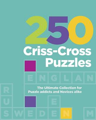 250 Criss-Cross Puzzles (Spiral bound)