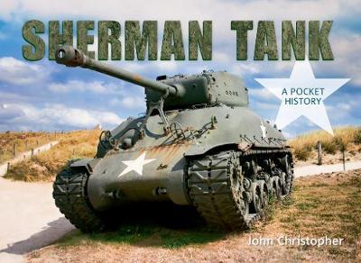 Sherman Tank: A Pocket History (Paperback)