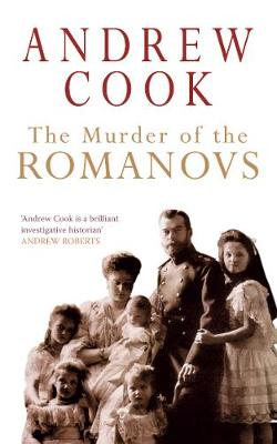 The Murder of the Romanovs (Paperback)