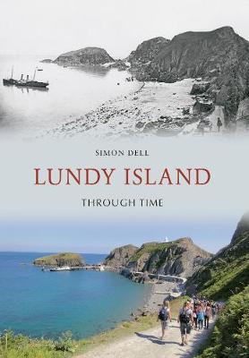 Lundy Island Through Time - Through Time (Paperback)