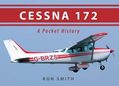 Cessna 172: A Pocket History (Paperback)