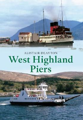 West Highland Piers (Paperback)