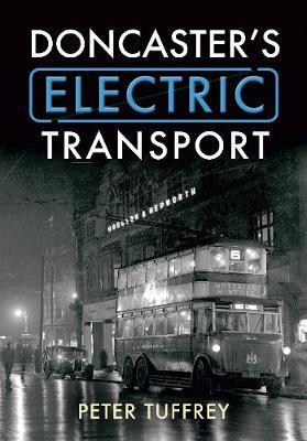 Doncaster's Electric Transport (Paperback)