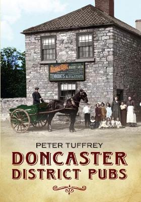 Doncaster District Pubs (Paperback)
