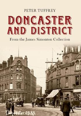 Doncaster and District: from the James Simonton Collection (Paperback)