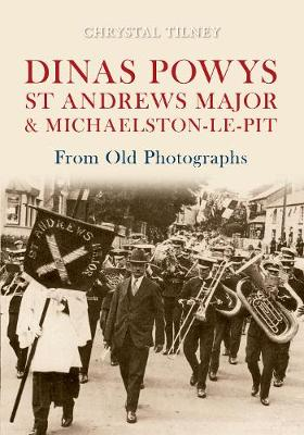Dinas Powys St Andrews Major & Michaelston-le-Pit From Old Photographs - From Old Photographs (Paperback)