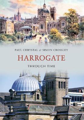 Harrogate Through Time - Through Time (Paperback)