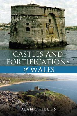 Castles and Fortifications of Wales (Paperback)