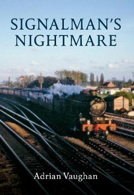 Signalman's Nightmare (Paperback)
