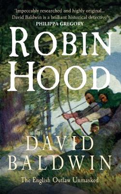 Robin Hood: The English Outlaw Unmasked (Paperback)