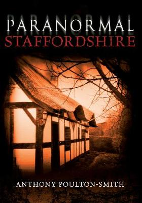 Paranormal Staffordshire - Paranormal (Paperback)