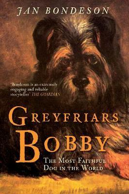 Greyfriars Bobby: The Most Faithful Dog in the World (Hardback)
