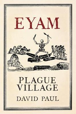 Eyam: Plague Village (Paperback)