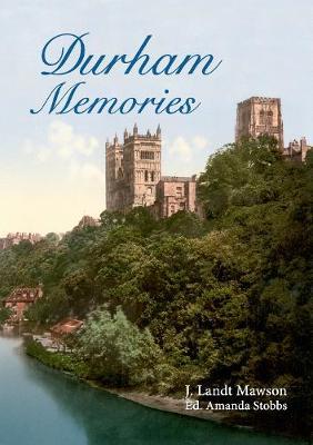 Durham Memories - Memories (Paperback)