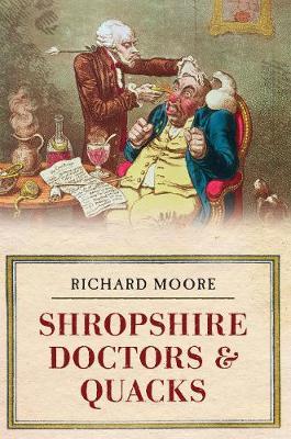 Shropshire Doctors & Quacks (Paperback)