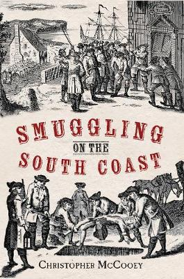 Smuggling on the South Coast (Paperback)