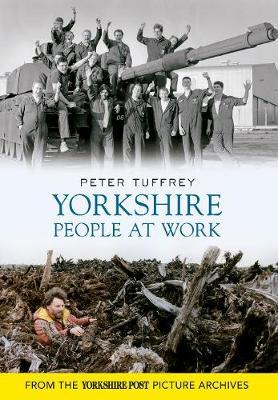 Yorkshire People at Work (Paperback)